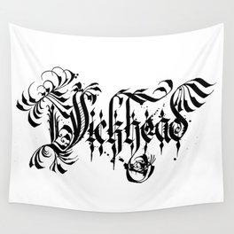 DICKHEAD Wall Tapestry