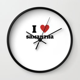 I Love Samantha Wall Clock