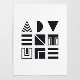 Geometric Adventure B&W Poster
