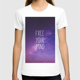 Free Your Mind, Quote, Blue Purple Night Sky, Universe T-shirt