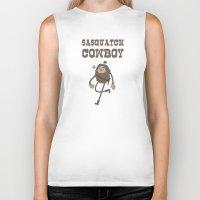 sasquatch Biker Tanks featuring Sasquatch Cowboy by Sasquatch Cowboy