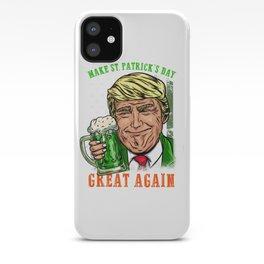 Make St. Patrick's Day Great Again I Ireland Leprechaun product iPhone Case