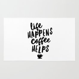 Life Happens Coffee Helps Rug