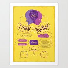 Let's Think Together!  Art Print