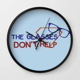 The glasses don't help. Wall Clock