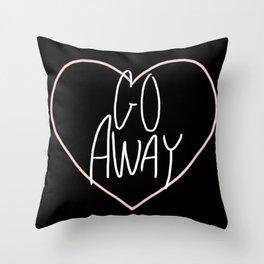 Go Away 2 Throw Pillow