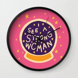 I see a strong woman Wall Clock