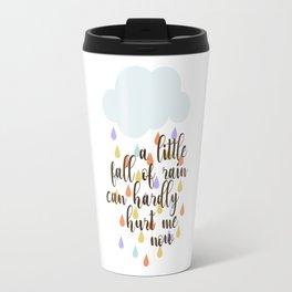 A little fall of rain Travel Mug