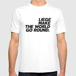 Liege Make The World Go Round T-shirt