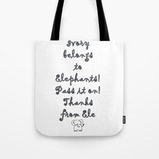 Ivory Belongs to Elephants Tote Bag