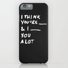 ____ Slim Case iPhone 6