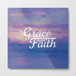 Grace Through Faith - Ephesians 2:8 Metal Print