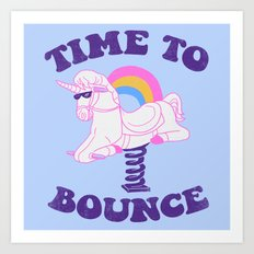 Time To Bounce Art Print