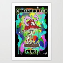 Contaminated Fungi 2 Art Print