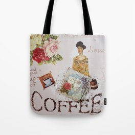 Collage happiness Coffee insprational quote motivation shabby chic by Ksavera Tote Bag