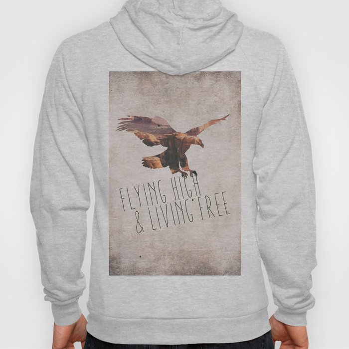 Flying high & living free Hoody