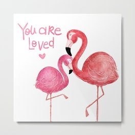 You are Loved- Flamingo Illustration Metal Print
