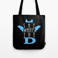 She Wants The D Grayson Tote Bag