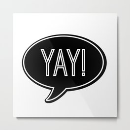 """YAY!"" 
