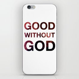 Good without God - Space iPhone Skin