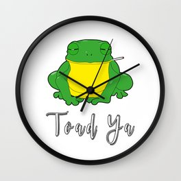 Toad Ya Funny Toad Frog Amphibian Biologist Medical Student Wall Clock