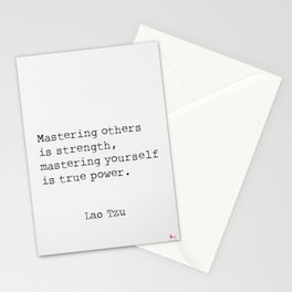 Mastering others is strength, mastering yourself is true power. Stationery Cards
