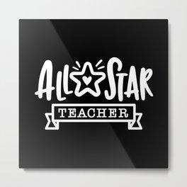 Teacher, teacher appreciation Metal Print