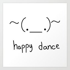 Happy Dance Art Print