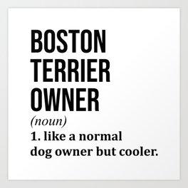 Boston Terrier Dog Funny Art Print