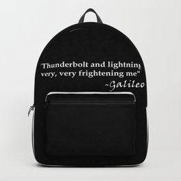 Galileo Quote Thunderbolt and Lightning white text Backpack