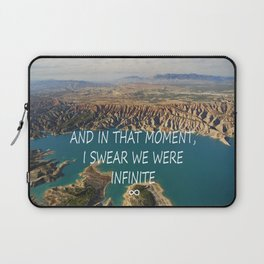 AND IN THAT MOMENT, I SWEAR WE WERE INFINITE ∞ Laptop Sleeve