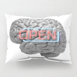 Open minded Pillow Sham