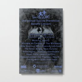 2nd Annual See The Good Suicide Prevention Benefit Concert Variant Metal Print