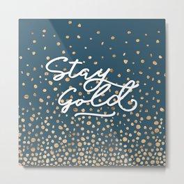 Stay Gold - Golden Drops Metal Print