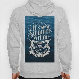 It's Summer Time Hoody
