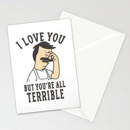 Bob's Burgers I Love You But You're All Terrible Stationery Cards
