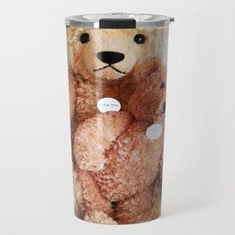 I Love Teddy Bears Travel Mug