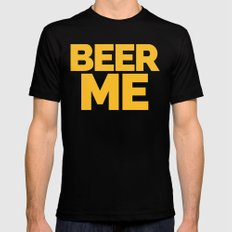 Beer Me Funny Quote Mens Fitted Tee Black MEDIUM