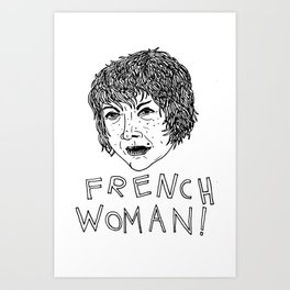 French Woman! Art Print