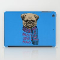 pugs iPad Cases featuring Must Love Pugs by micklyn