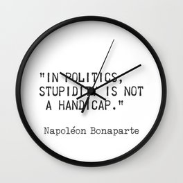 Napoleon Bonaparte quote 2 Wall Clock