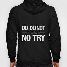 Do or Do Not Hoody