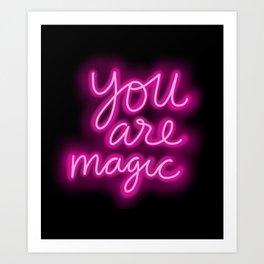 You Are Magic neon Art Print
