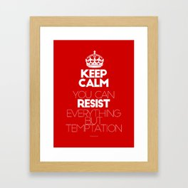 Keep calm Resist - I can resist everything but temptation - by Genu WORDISIAC™ TYPOGY™ Framed Art Print