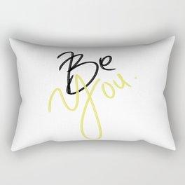 Be YOU!! Rectangular Pillow