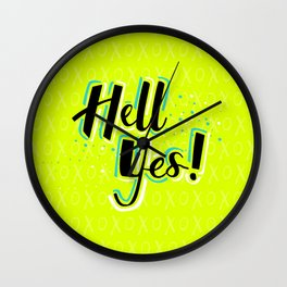 Hell Yes! Wall Clock