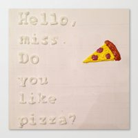 pizza Canvas Prints featuring Pizza by Katie Troisi