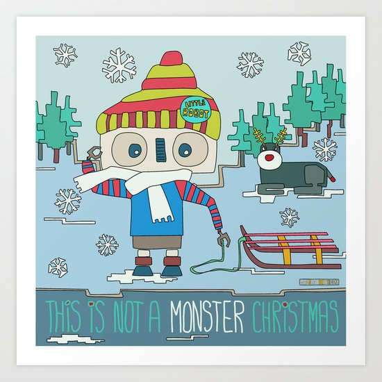 This is not a Monster Christmas Art Print