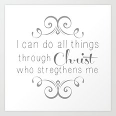 I can do all things... Art Print