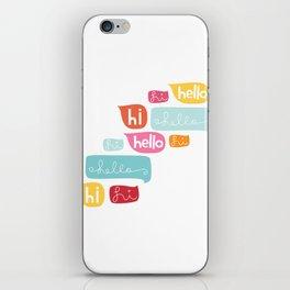 Hi Hello iPhone Skin